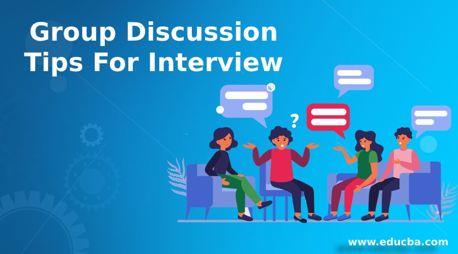 Group Discussion Tips For Interview