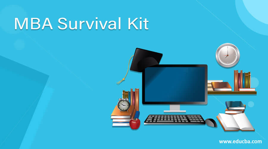 MBA Survival Kit