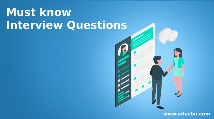 Must know Interview Questions