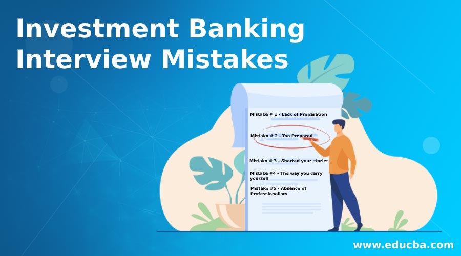 Investment Banking Interview Mistakes