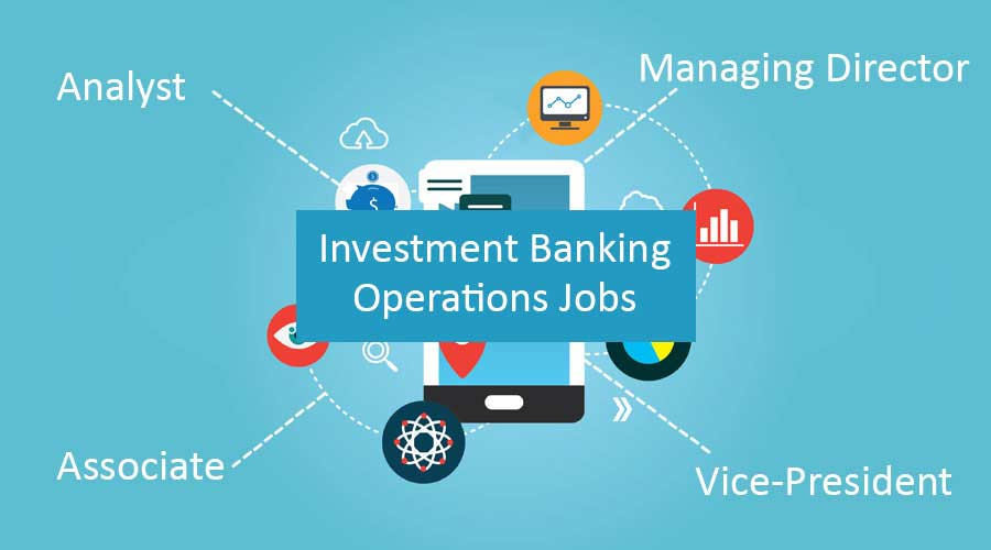 investment banking operations jobs