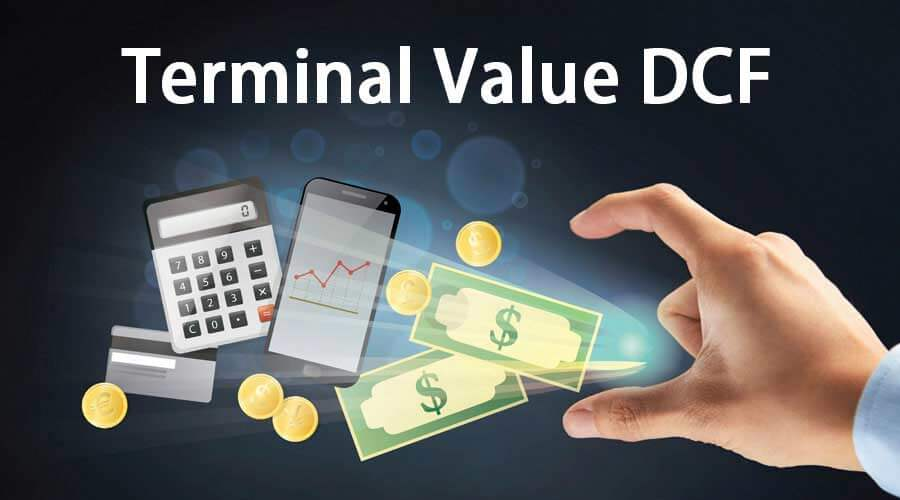 Terminal Value in DCF | How to Calculate Terminal Value?