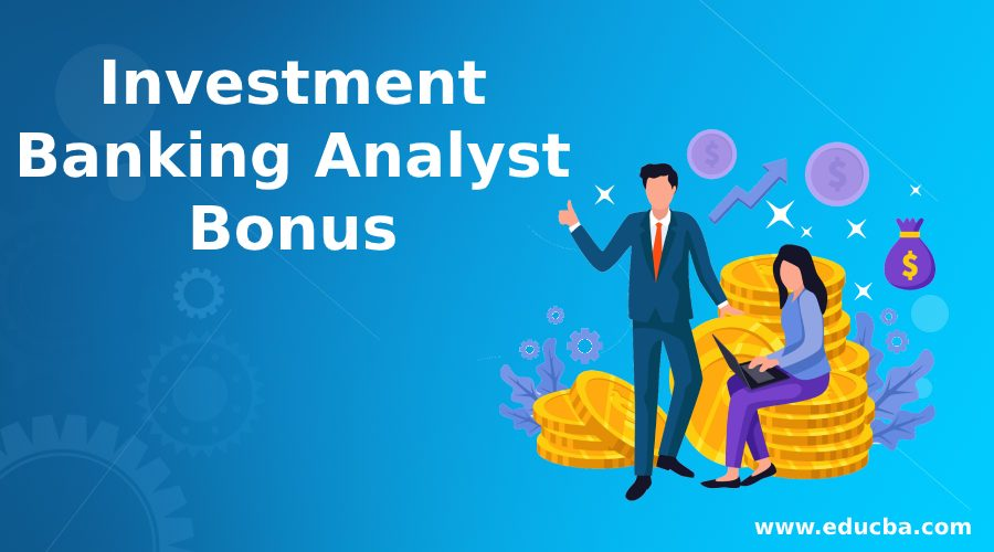 investment banking analyst bonus