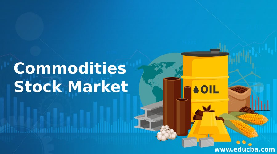 Commodities Stock Market