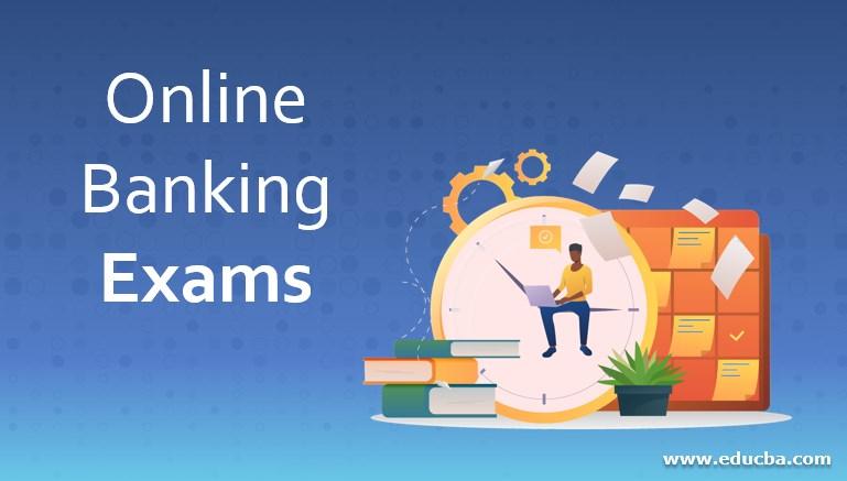 Online Banking Exam