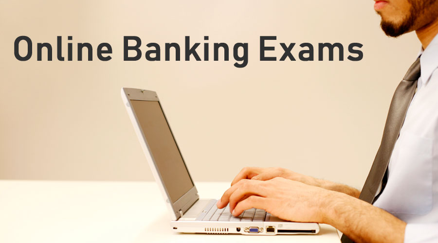 Online Banking Exams