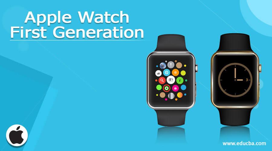 Apple Watch First Generation