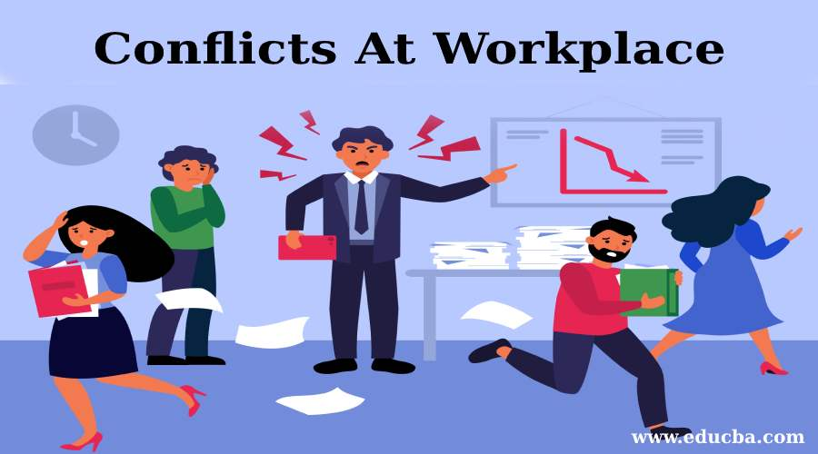Conflicts at Workplace