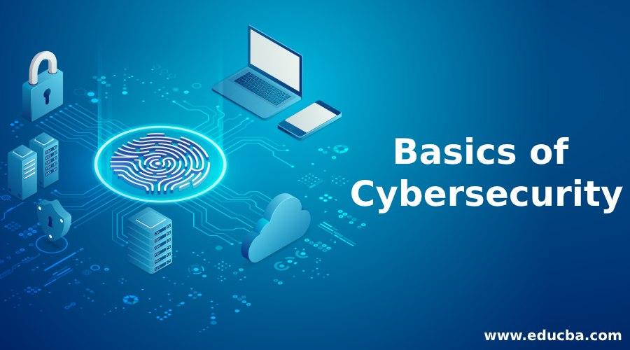 Basics of Cybersecurity