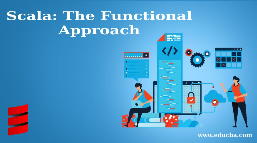 Scala: The Functional Approach