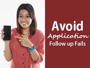 Avoid Application Follow up Fails