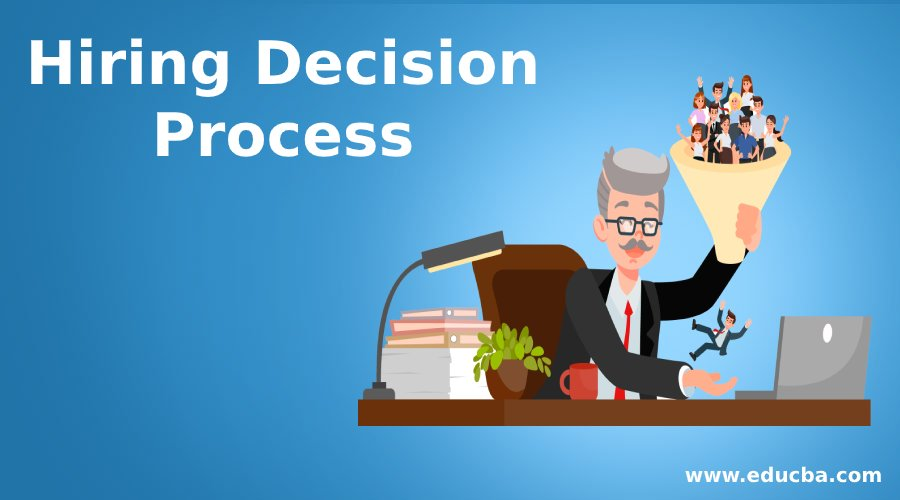 Hiring Decision Process