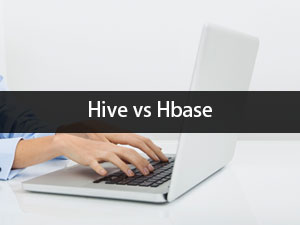 Know The 8 Useful Comparison Between Hive vs HBase