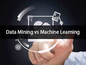 Data mining vs Machine learning - 10 Best Thing You Need To Know
