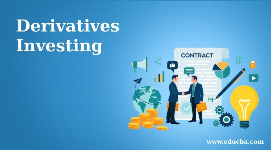 Derivatives Investing