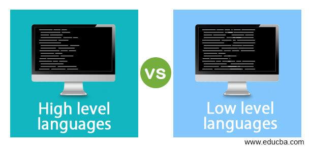 High level languages vs Low level languages