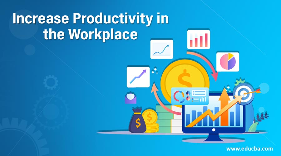 Increase-Productivity-in-the-Workplace