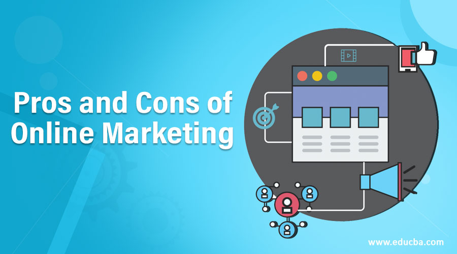 Pros and Cons of Online Marketing