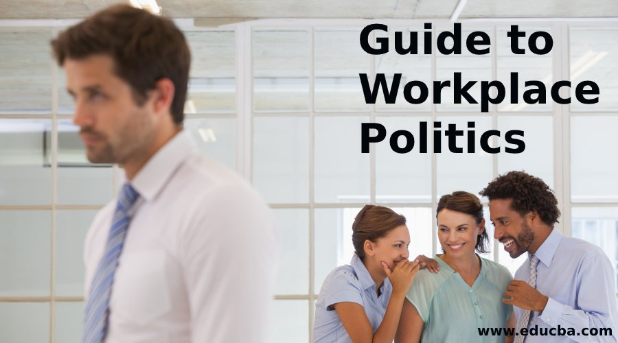 Workplace Politics With Most Powerful Guide to Deal