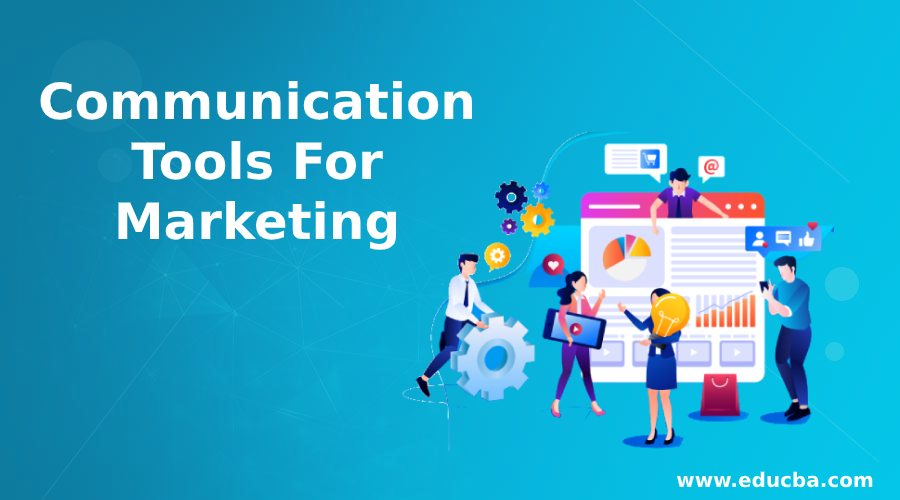 Communication Tools For Marketing