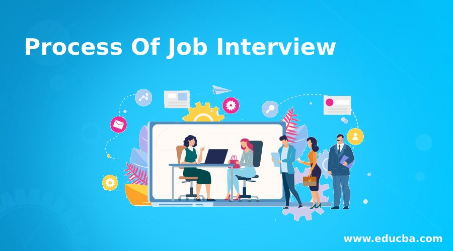 Process Of Job Interview
