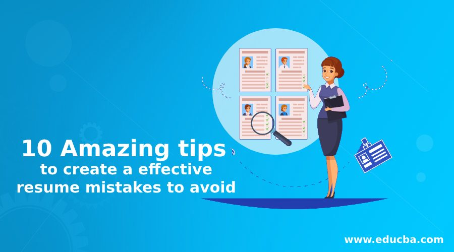 10 Amazing tips to create a effective resume mistakes to avoid