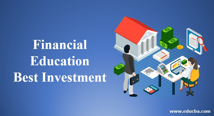 Financial Education - Best Investment