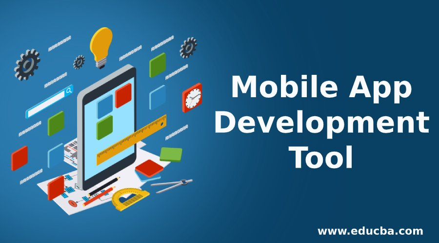 Mobile App Development Tool