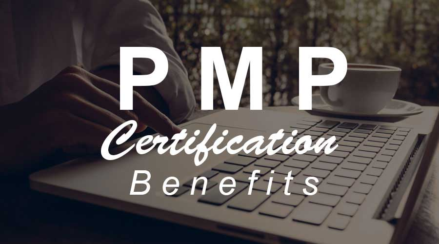 PMP Certification Benefits