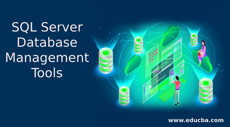 Important On SQL Server Database Management Tools