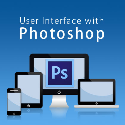 User Interface Designing with Photoshop