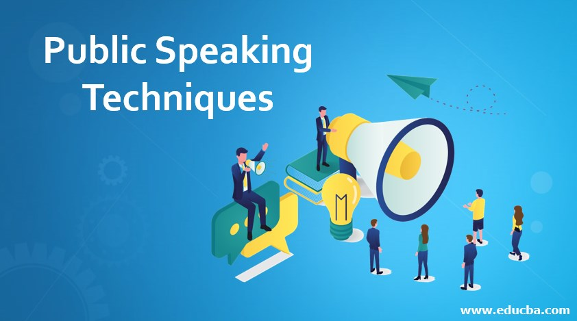 Public Speaking Techniques