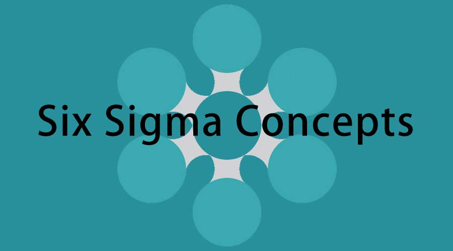 Six Sigma concepts