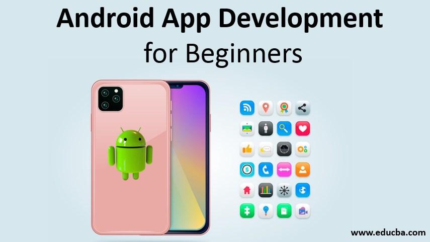 andriod app devlopment for beginners
