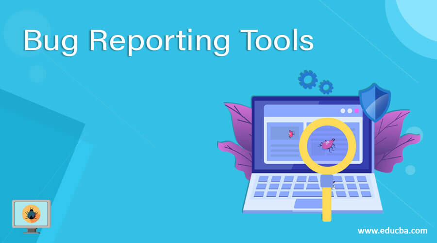 15 Best Popular Bug Reporting Tools (Tracking Software)