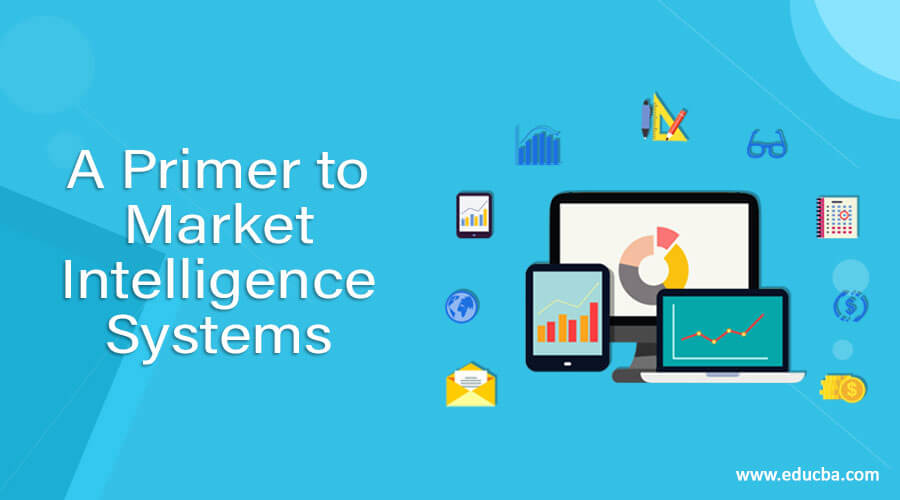 A-Primer-to-Market-Intelligence-Systems