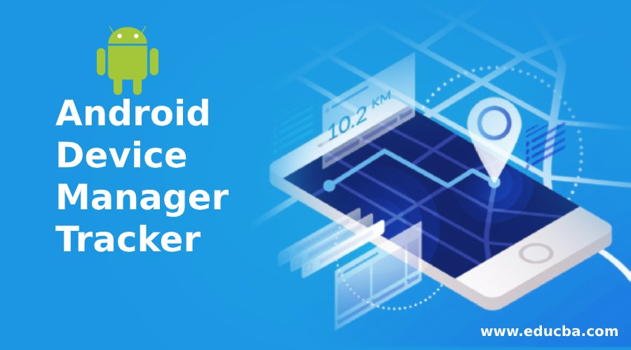 Android Device Manager Tracker