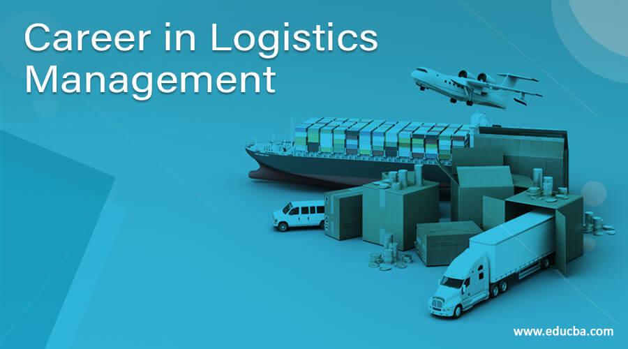 Career in Logistics Management