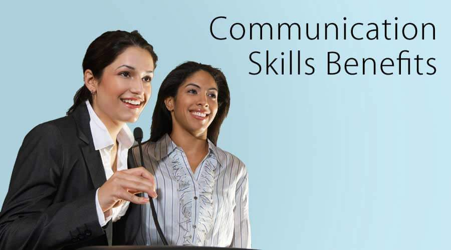 Communication Skills Benefits