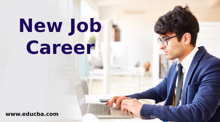 New Job Career