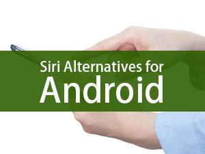 8 Useful Siri Alternatives for Android | eduCBA
