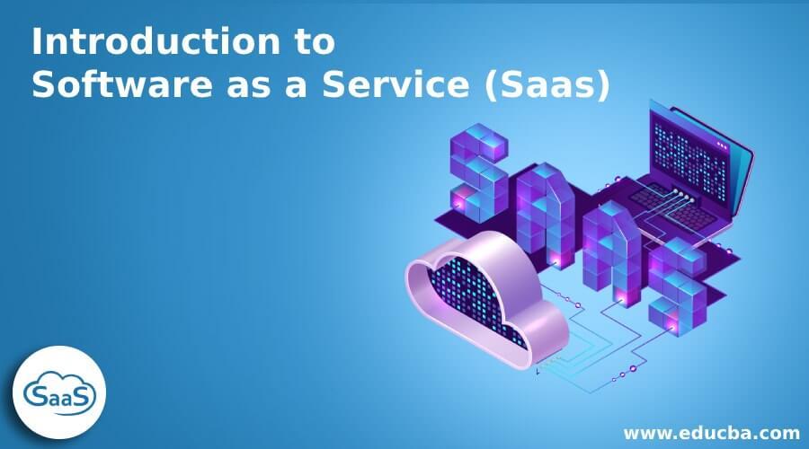 Software as a Service (Saas) – Comprehensive Concept
