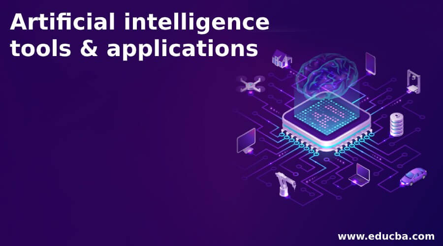 Top Amazing Artificial Intelligence Tools & Applications
