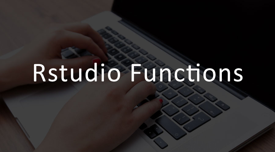 Important On How To Getting Started with R-studio-Functions