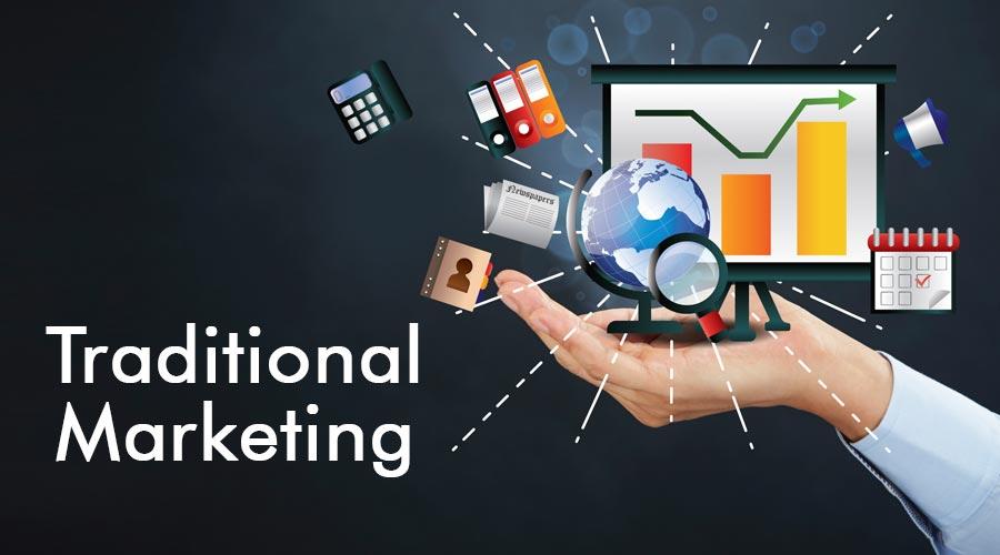Traditional Marketing | Top Strategies of Digital & Traditional Marketing