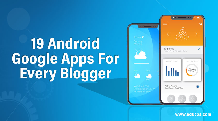 19 Android Google Apps For Every Blogger