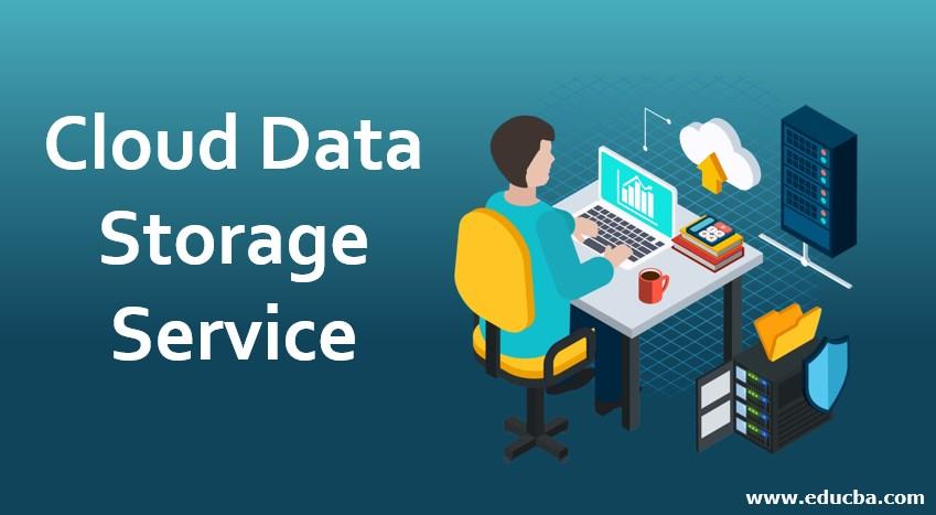 Cloud Data Storage Services