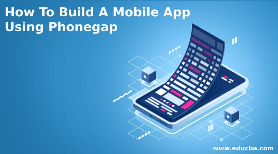 How To Build A Mobile App Using Phonegap