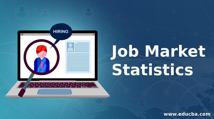 Job Market Statistics