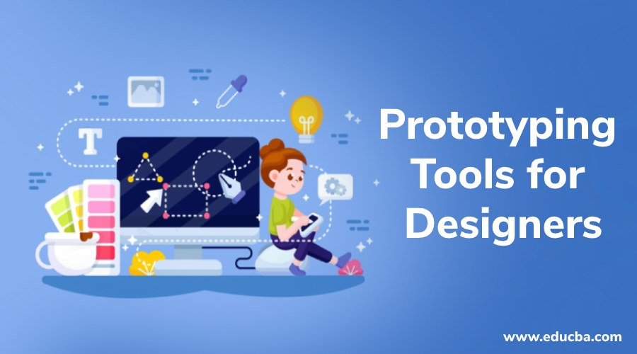 Prototyping Tools for Designers